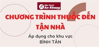 Chương trình giao thuốc tận nhà khu vực Bình Tân
