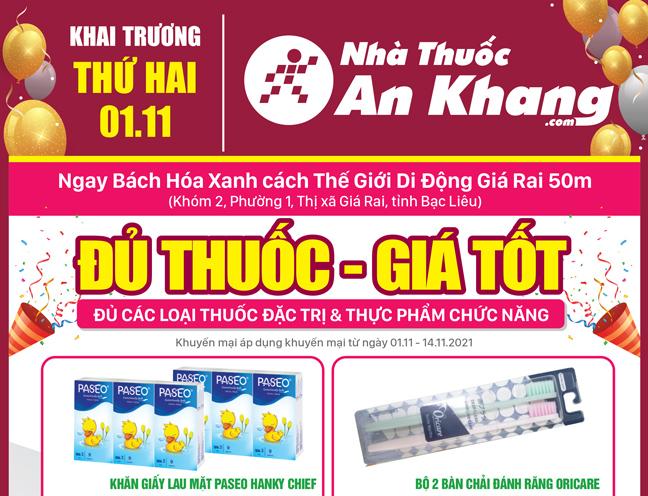 Nhà thuốc An Khang Thị xã Giá Rai khai trương ngày 01/11/2021
