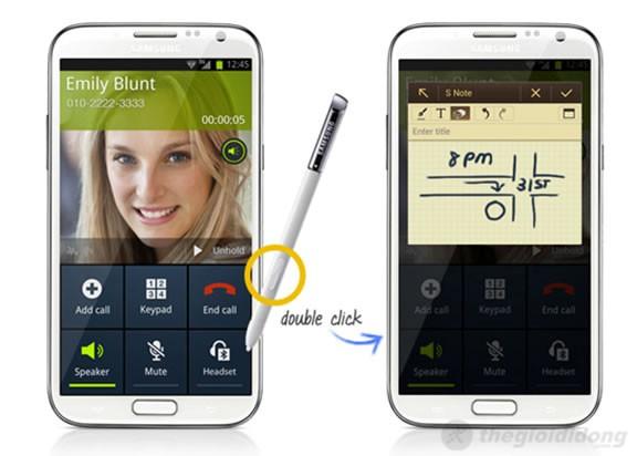 Click đôi bút S Pen lên màn hình để mở ghi chú nhanh khi đang gọi điện